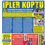 8 Ağustos Gazete manşetleri