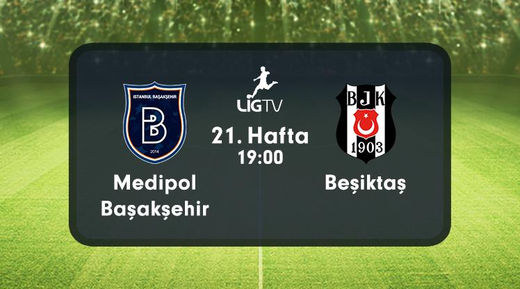 Başakşehir - Beşiktaş (CANLI)