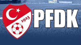 5 takım PFDK'ya sevk edildi