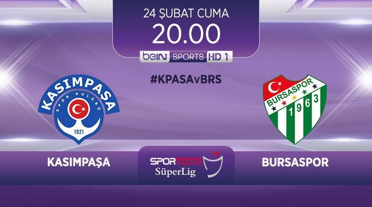 Kasımpaşa - Bursaspor (CANLI)