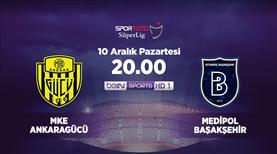 MKE Ankaragücü - Medipol Başakşehir