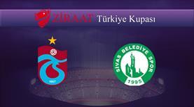 Trabzonspor - Sivas Belediyespor