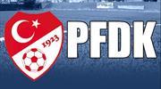 Süper Lig'den 6 takım PFDK'lık oldu