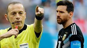 Arjantin'in kader maçı Çakır'ın