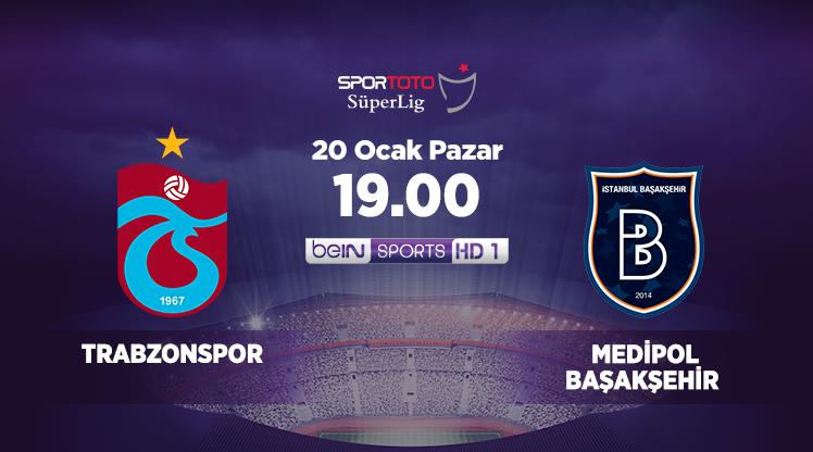 Trabzonspor - Medipol Başakşehir (CANLI)