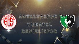 Antalyaspor – Yukatel Denizlispor