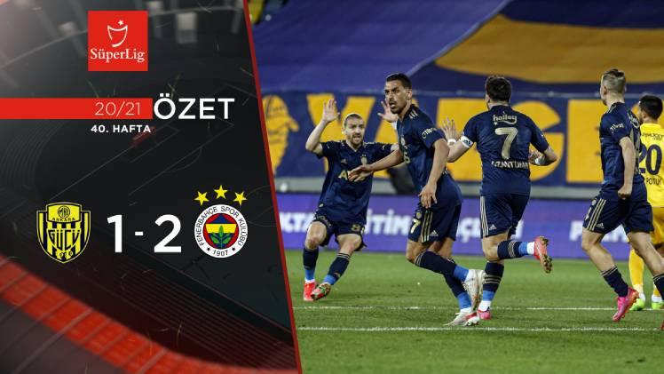 MKE Ankaragücü Fenerbahçe maç özeti