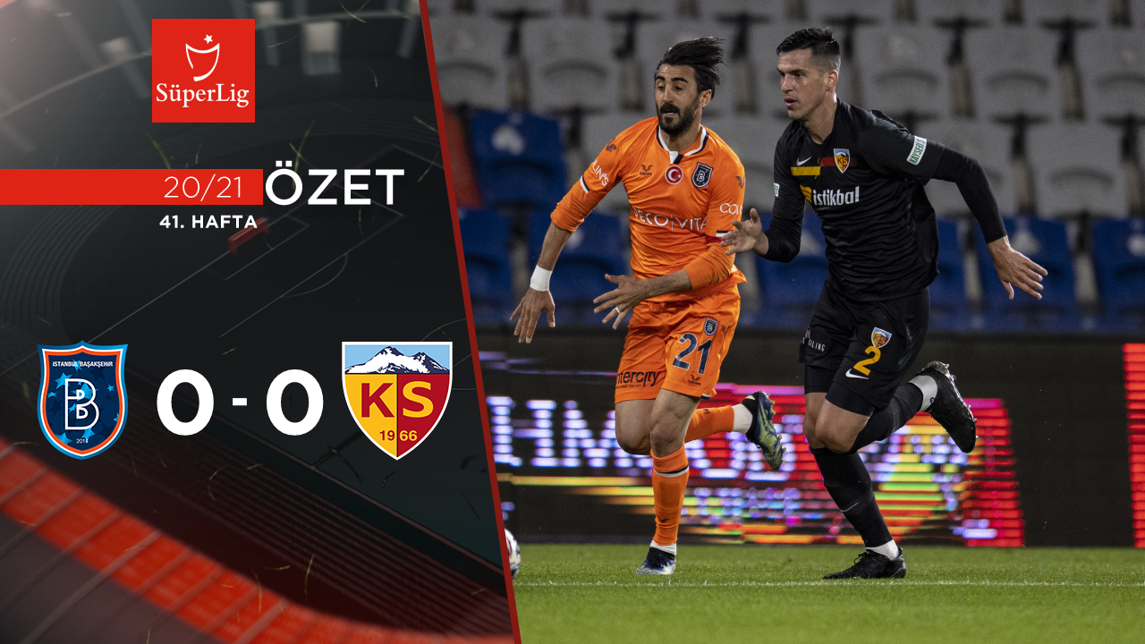 Medipol Başakşehir Hes Kablo Kayserispor maç özeti