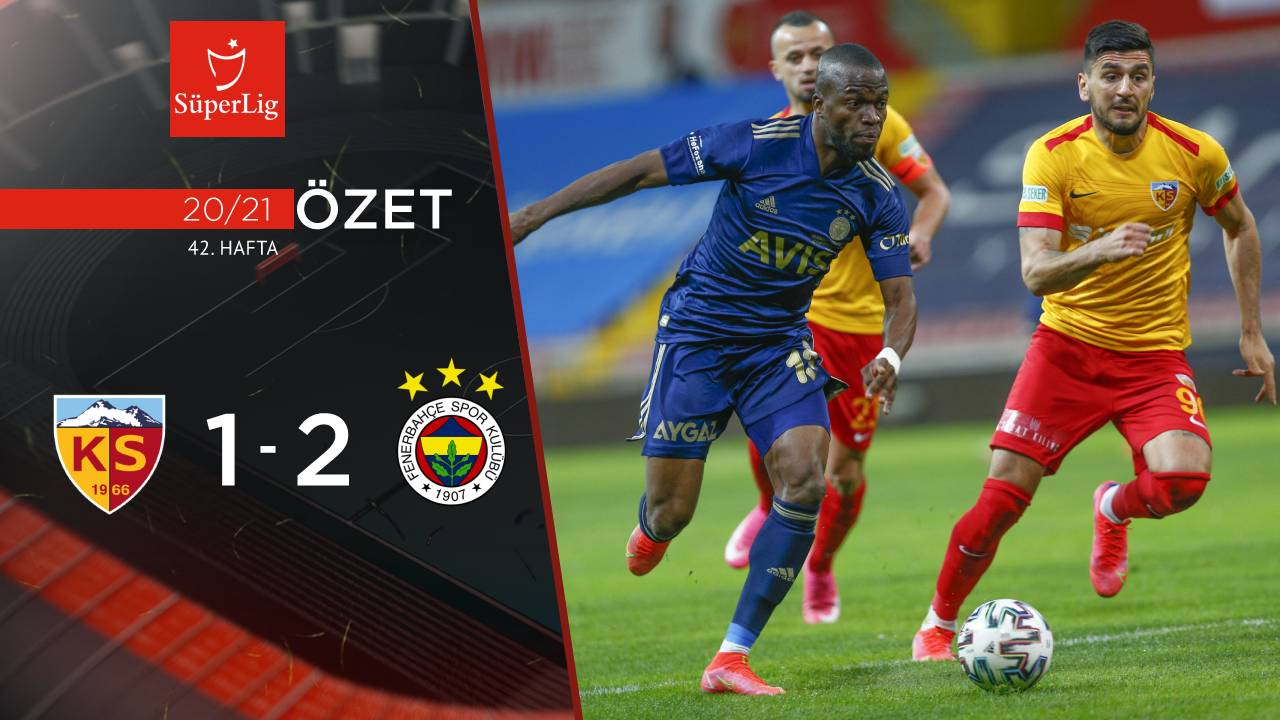 Hes Kablo Kayserispor Fenerbahçe maç özeti