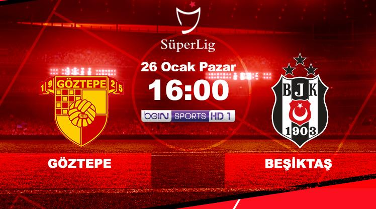 Göztepe - Beşiktaş (CANLI)