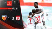 ÖZET | HK Kayserispor 1-3 DG Sivasspor