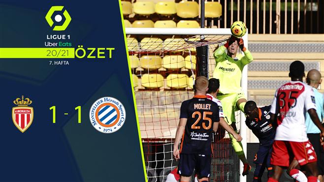 ÖZET | Monaco 1-1 Montpellier