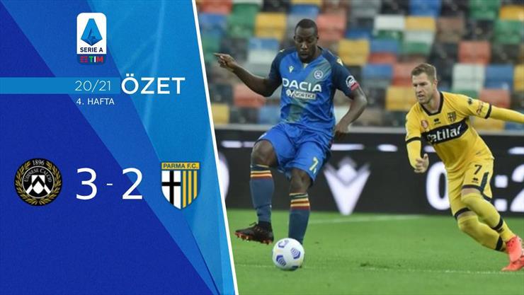 ÖZET   Udinese 3-2 Parma