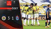 ÖZET   Fenerbahçe 3-1 Trabzonspor