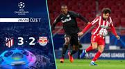 ÖZET   Atletico Madrid 3-2 Salzburg