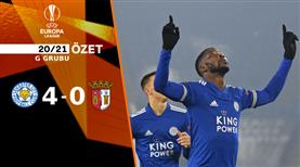 ÖZET   Leicester City 4-0 Sporting Braga