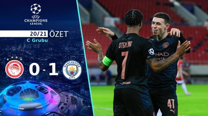 ÖZET | Olympiacos 0-1 Manchester City