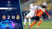 ÖZET   Shakhtar Donetsk 2-0 Real Madrid