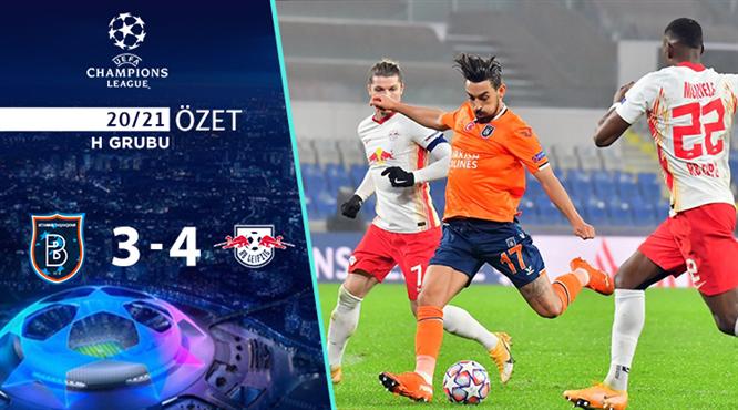ÖZET | Başakşehir 3-4 Leipzig
