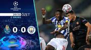 ÖZET | Porto 0-0 Manchester City