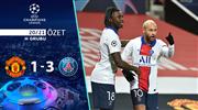 ÖZET | Manchester United 1-3 PSG