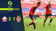 ÖZET | Lille 2-1 Monaco