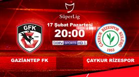 Gaziantep FK - Ç. Rizespor (CANLI)
