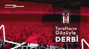 Beşiktaş taraftarının gözüyle derbi
