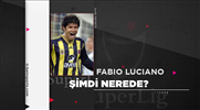 Şimdi nerede: Fabio Luciano