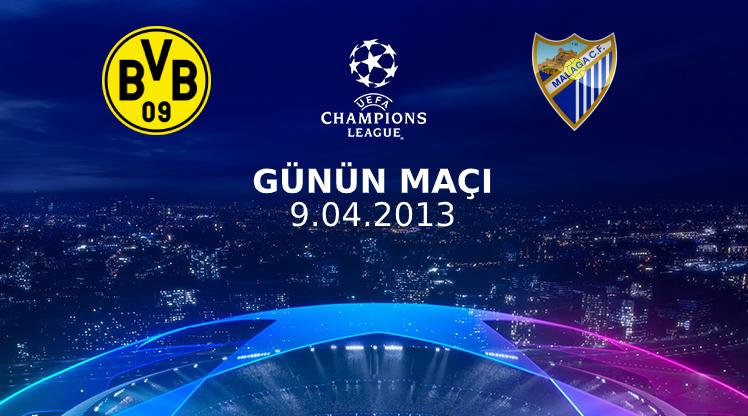 Günün maçı: B.Dortmund - Malaga