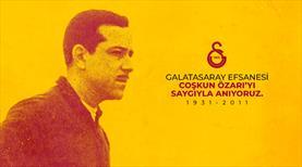 Galatasaray Coşkun Özarı'yı andı