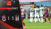 ÖZET | Trabzonspor 1-3 Beşiktaş