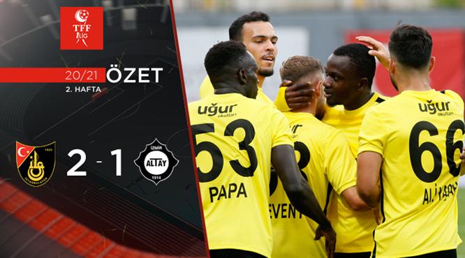 ÖZET   İstanbulspor 2-1 Altay