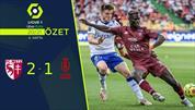 ÖZET | Metz 2-1 Reims