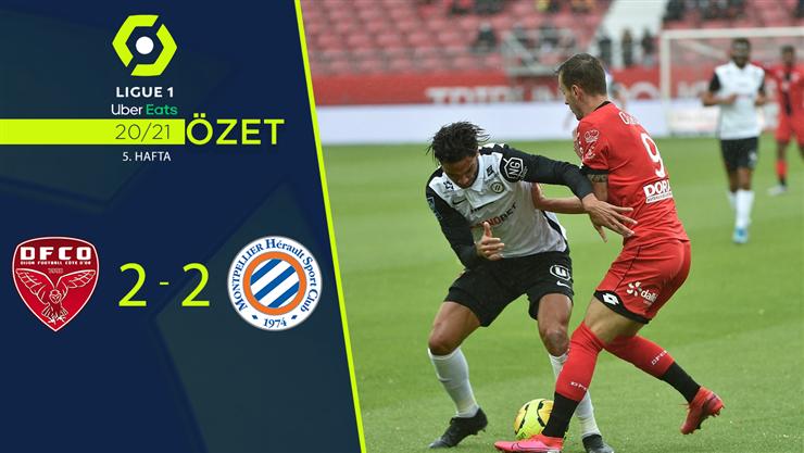 ÖZET | Dijon 2-2 Montpellier