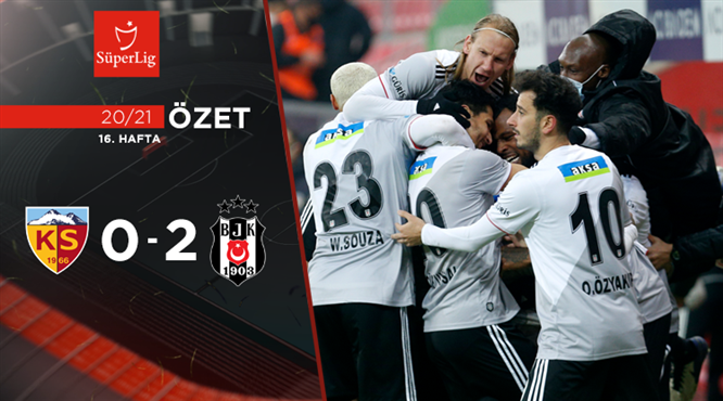 ÖZET | HK Kayserispor 0-2 Beşiktaş