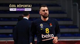"""""""Sırbistan'da Fenerbahçe günlerimi açıp izliyordum"""""""
