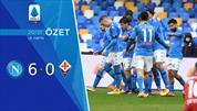 ÖZET   Napoli 6-0 Fiorentina