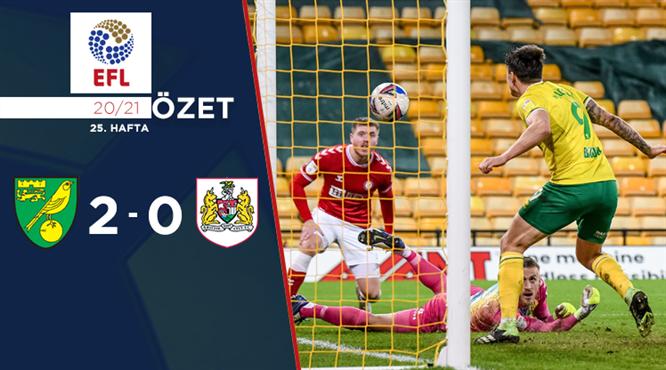 ÖZET | Norwich City 2-0 Bristol City