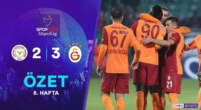 ÖZET   Çaykur Rizespor 2-3 Galatasaray