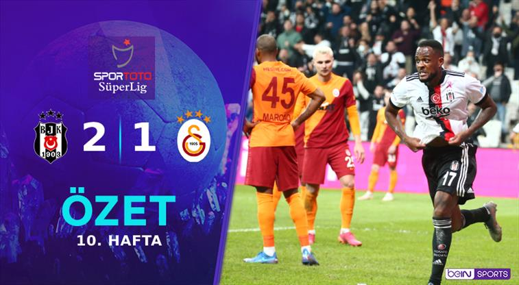 ÖZET | Beşiktaş 2-1 Galatasaray
