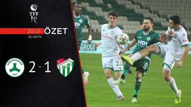 ÖZET | Giresunspor 2-1 Bursaspor