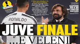 """""""Juventus finalde ve çok zehirli"""""""