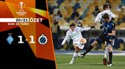 ÖZET   Dynamo Kiev 1-1 Club Brugge