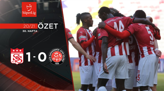 ÖZET | DG Sivasspor 1-0 F. Karagümrük