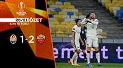 ÖZET   Shakhtar Donetsk 1-2 Roma