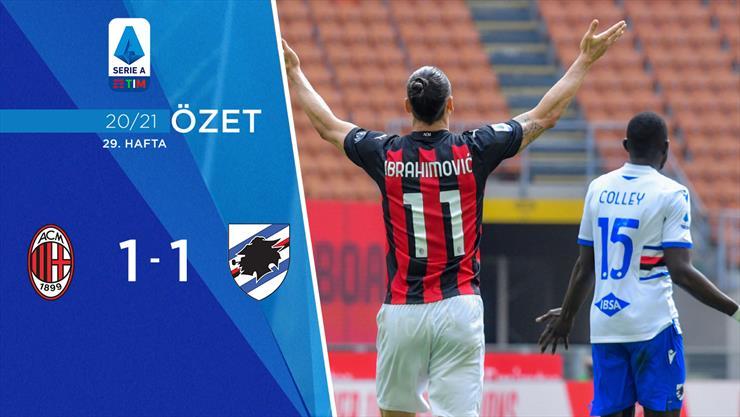 ÖZET   Milan 1-1 Sampdoria