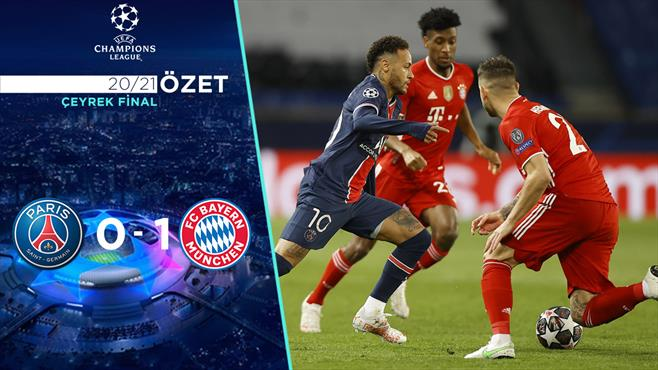 ÖZET   PSG 0-1 Bayern Münih