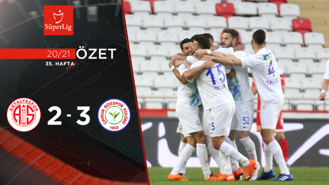 ÖZET | FTA Antalyaspor 2-3 Ç. Rizespor