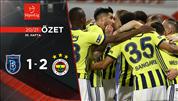 ÖZET | Medipol Başakşehir 1-2 Fenerbahçe
